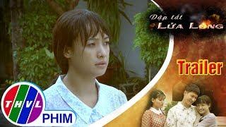 THVL   Giới thiệu phim Dập tắt lửa lòng - Tuần 4