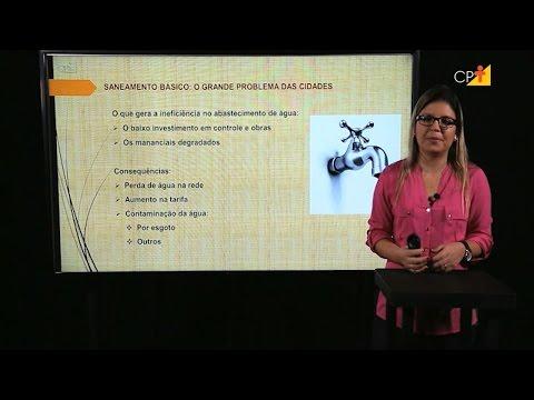 Clique e veja o vídeo Consequências da Falta de Saneamento Básico - Aula 10 Saneamento Básico - Professor Eventual