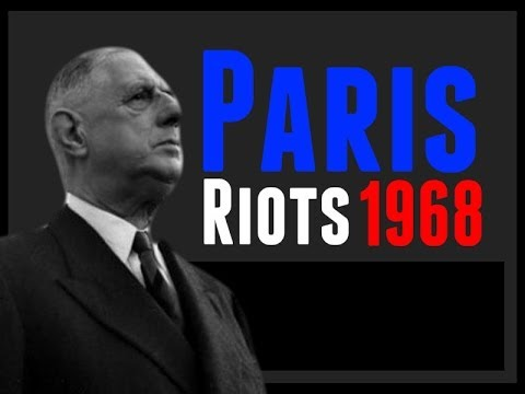 France Documentary: French History Documentary, 1968 Riots in Paris, French Strikes.