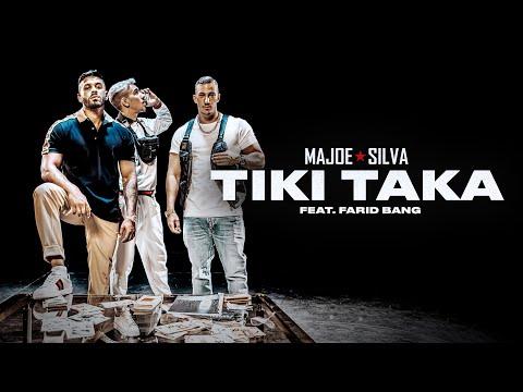 MAJOE x SILVA feat. FARID BANG - TIKI TAKA [official Video]