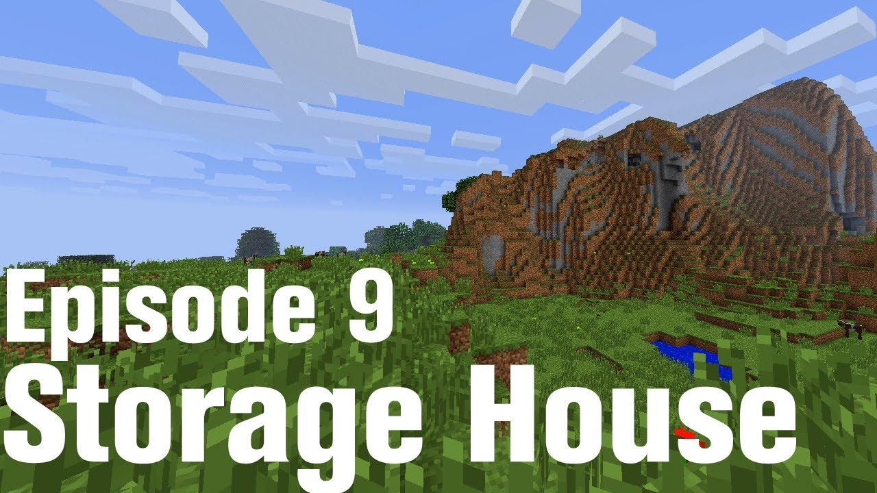Part 9 Storage House