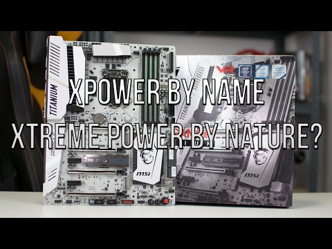 MSI Z270 Titanium Gaming Xpower Review - The Most Complete Z270 Motherboard?