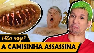 A CAMISINHA ASSASSINA - Os Piores Filmes do Mundo