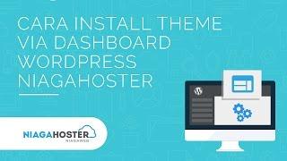 download lagu Cara Install Theme Via Dashboard Wordpress Niagahoster gratis