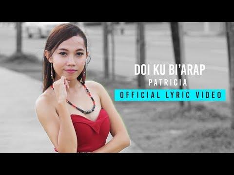 Patricia | Doi Ku Bi'arap (Official Lyric Video)
