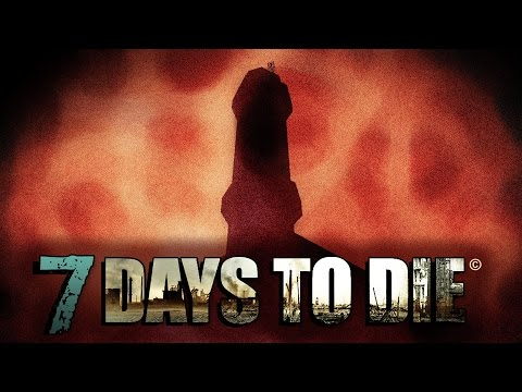 7 Days To Die - Suicide Tower (E15)