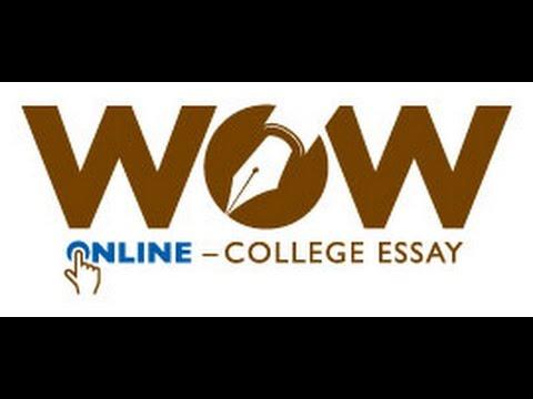 wow college essays