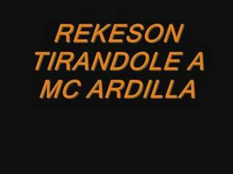 REKESON TIRANDOLE A MC ARDILLA