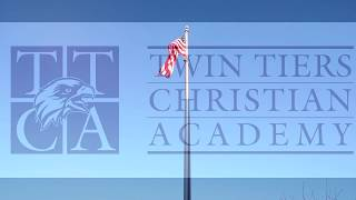 """""""Twin Tiers Christian Academy""""  Introduction to our school."""