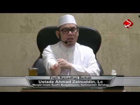 Fiqih Ramadhan Berkah - Ustadz Ahmad Zainuddin, Lc