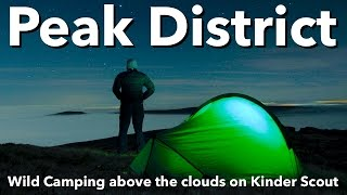 Peak District - Wild Camping above the clouds on Kinder Scout