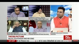 The Big Picture – Delhi: Statehood and Beyond