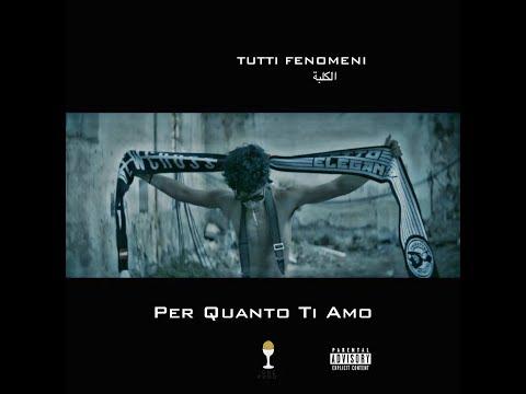 Download Tutti Fenomeni - Per Quanto Ti Amo   prod Close Listen Mp4 baru