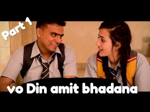 amit bhadana   vo din   part 1 (latest video)