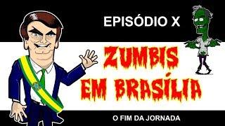ZUMBIS EM BRASILIA EP 10 - O FIM DA JORNADA