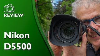 Nikon D5500 real world hands on review