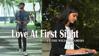 Love At First Sight || Short Film ||  love story 2019|| ft. #thewilddreamers|
