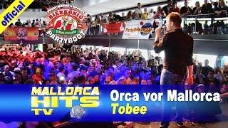 Tobee - Orca vor Mallorca - Ballermann Hits