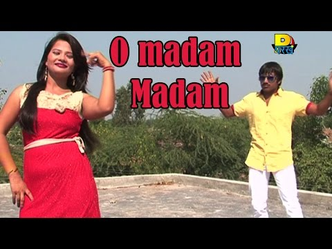 O Madam Madam - New Haryanvi Songs 2014 - Official Video - Haryanvi Sogs video