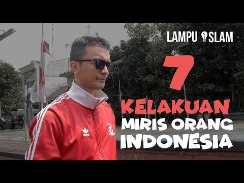 7 KELAKUAN MIRIS ORANG INDONESIA | Sketsa Lampu Islam