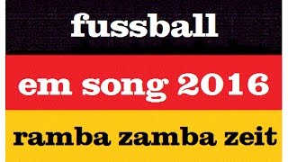 EM SONG 2016 Ramba Zamba Party Zeit