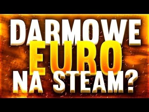 Jak Zdobyć EURO Na STEAM - DOŁADOWANIE STEAM KASA NA STEAM ZA DARMO!! 2018
