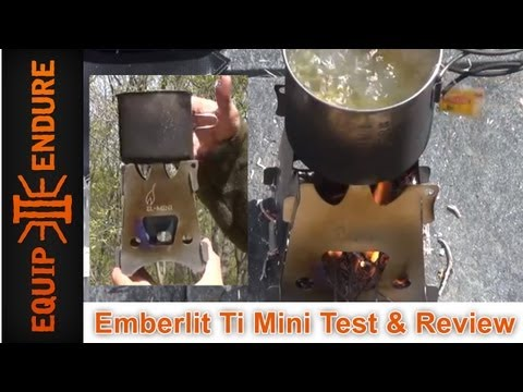 Emberlit Mini Ti Stove Test. Review & Giveaway!  by Equip 2 Endure