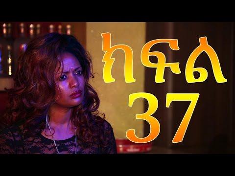Meleket Drama - Episode 37