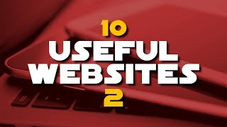 10 Useful Websites You Wish You Knew Earlier! 2 (2018)