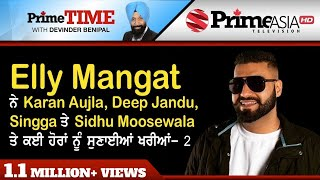 Prime Time || The complete truth of Elly Mangat's controversies