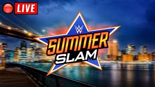 🔴 WWE Summerslam 2018 Live Stream August 19, 2018 Full Show Live Reactions