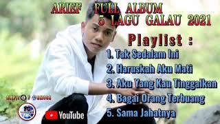 Download lagu Full Album Arief 5 Lagu Galau Terbaru 2021 Tak Sedalam Ini
