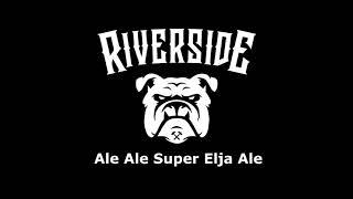 Riverside Squad - Ale Ale Super Elja (Official Audio Lyric)