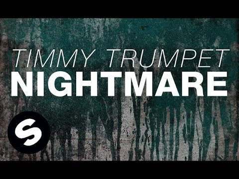 Timmy Trumpet - Nightmare (Original Mix)