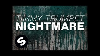 Timmy Trumpet - Nightmare
