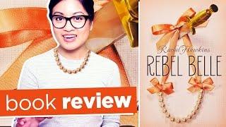 Rebel Belle by Rachel Hawkins | Book Review