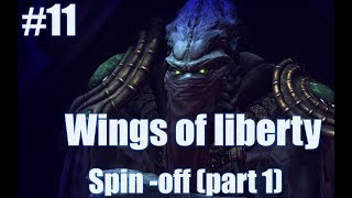 #11 Let's play Starcraft II Wings of liberty : La prophétie...