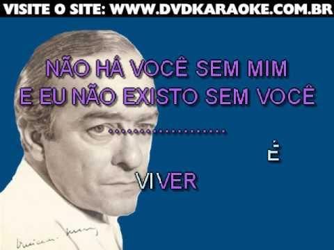 Vinícius De Moraes   Eu Não Existo Sem Você