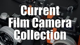 My Current Film Camera Collection