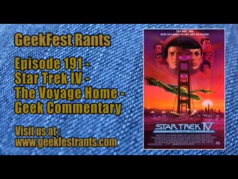 Episode 191 - Star Trek IV - The Voyage Home - Geek Commentary