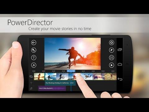 Power Director. Обзор видеоредактора для #android