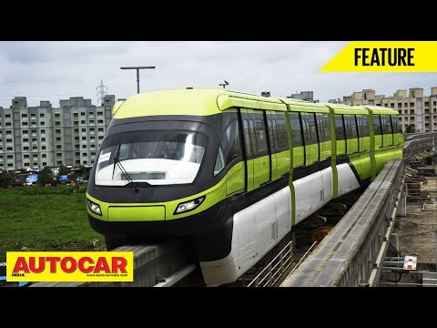 The Mumbai Monorail | Feature | Autocar India