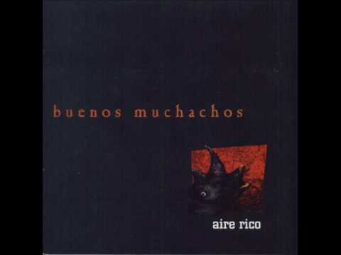 Buenos Muchachos - Preludio De Las Cazadoras Del Río De La Plata