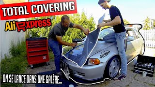 ép1: FULL COVERING CHINOIS ALIEXPRESS SUR MA CIVIC! | PHIZ67 BRO'S GARAGE