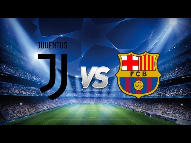 Juventus vs Barcelona | Champions League Match Preview