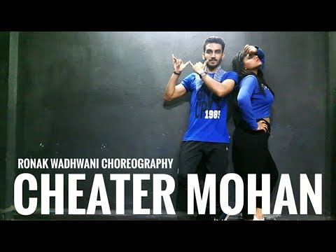Cheater Mohan Dance Cover | Kanika Kapoor ft Ikka | Ronak Wadhwani Choreography