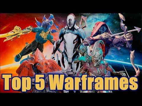 Top 5 Warframes of Warframe