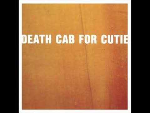 Death Cab For Cutie - Why Youd Want To Live Here