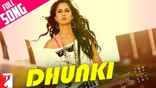 Dhunki - Full Song | Mere Brother Ki Dulhan | Katrina Kaif