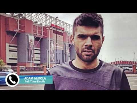 Adam McKola Man United Fan - Full Time Devils